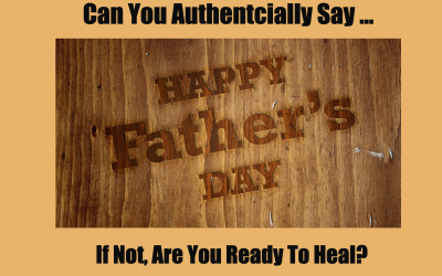 Father's Day…a Day of Pain or Pleasure?