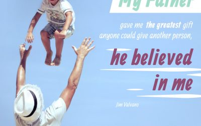 Did Your Father Believe in You?